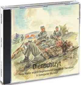 Heinz Häsler: Hörbuch: Dienschtzyt
