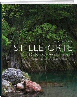 Heinz Storrer: Stille Orte der Schweiz – Band 3