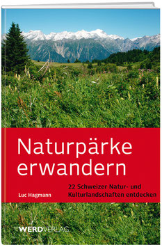 Luc Hagmann: Naturpärke erwandern