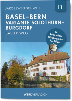 Jakobsweg Schweiz Basel– Bern