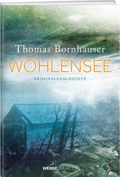 Thomas Bornhauser: Wohlensee