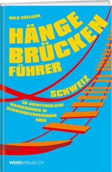 Hängebrückenführer Schweiz