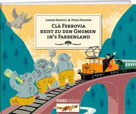 Linard Bardil: Clà Ferrovia reist zu den Gnomen ins Farbenland
