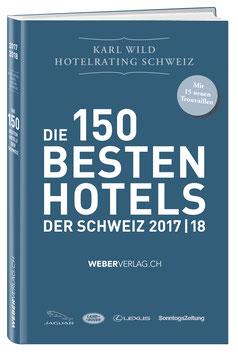 DIE 150 BESTEN HOTELS DER SCHWEIZ 2017/18