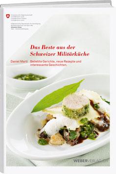 Das Beste aus der Schweizer Militärküche – Taschenbuch