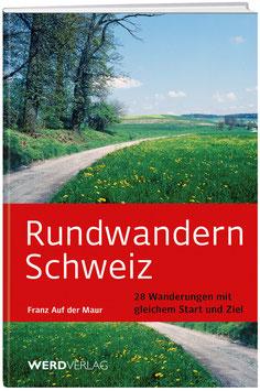 Rundwandern Schweiz