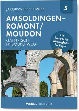 Jakobsweg Schweiz Amsoldingen–Romont/Moudon