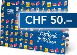 GESCHENKGUTSCHEIN CHF 50.–