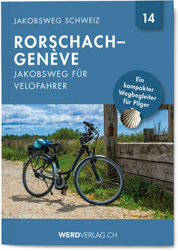 Nr. 14: Jakobsweg Schweiz Rorschach–Genève