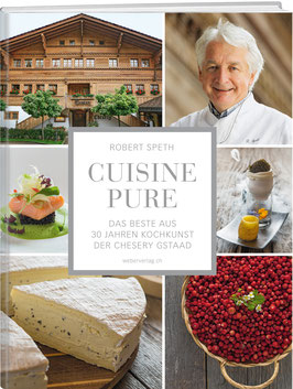 Robert Speth: CUISINE PURE