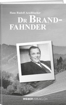 Hans Rudolf Aeschbacher: Dr Brandfahnder