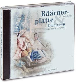 Hans Stalder: Hörbuch: Bäärnerplatte & Dichterwii