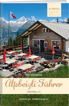 Beat Straubhaar: Alpbeizli-Führer Oberwallis