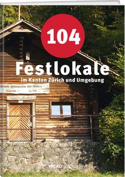 104 Festlokale im Kanton Zürich und Umgebung
