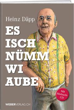 Heinz Däpp: Es isch nümm wi aube