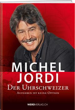 Michel Jordi – Der Uhrschweizer
