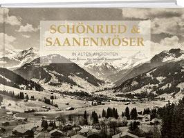Bruno Kernen, Hans R. Amrein, Elsi Frautschi: Schönried & Saanenmöser in alten Ansichten