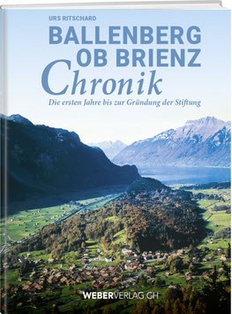 Urs Ritschard: BALLENBERG OB BRIENZ CHRONIK