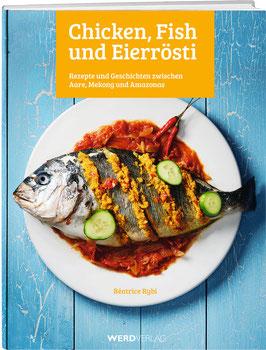 Béatrice Rybi: Chicken, Fish und Eierrösti