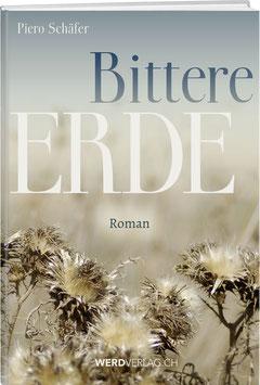 Piero Schäfer: Bittere Erde