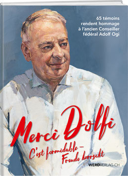 MERCI DOLFI : C'EST FORMIDABLE – FREUDE HERRSCHT