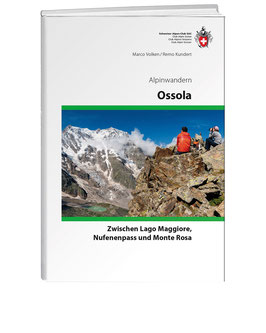 Remo Kundert/Marco Volken: Alpinwandern Ossola