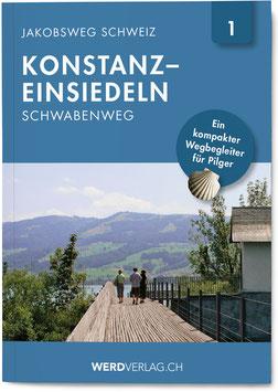 Nr. 1: Jakobsweg Schweiz Konstanz–Einsiedeln