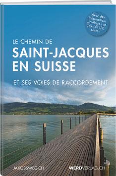 Le Chemin de Saint-Jacques en Suisse
