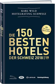 DIE 150 BESTEN HOTELS DER SCHWEIZ 2018/19