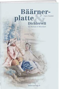 Hans Stalder: Bäärnerplatte & Dichterwii