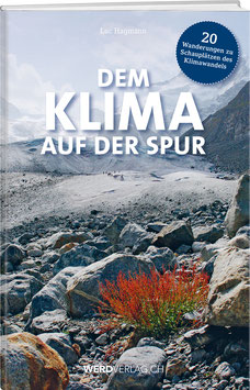 Luc Hagmann: Dem Klima auf der Spur