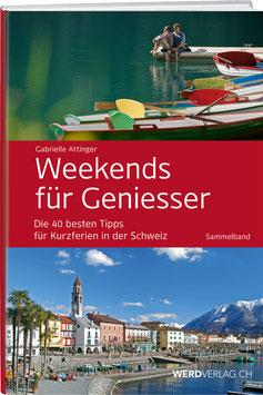 Weekends für Geniesser – Sammelband