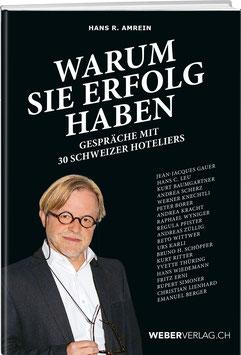 Hans Amrein: Warum sie Erfolg haben