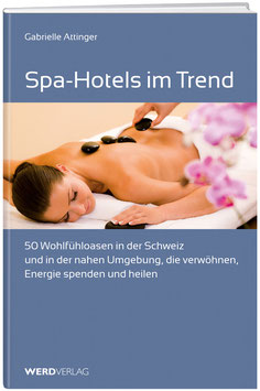 Spa-Hotels im Trend