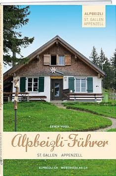 Alpbeizli-Führer St. Gallen/Appenzell