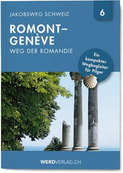 Nr. 6: Jakobsweg Schweiz Romont–Genève