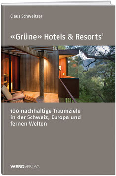 «Grüne» Hotels & Resorts