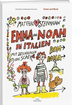 Matthias Steinmann: Emma und Noah in Italien
