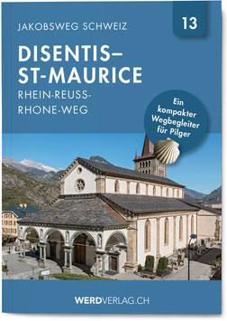 Nr. 13: Jakobsweg Schweiz Disentis–St-Maurice