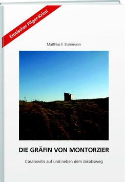 Matthias F. Steinmann: Die Gräfin von Montorzier