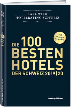 DIE 100 BESTEN HOTELS DER SCHWEIZ 2019/20