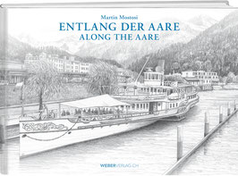 Martin Mostosi: ENTLANG DER AARE / ALONG THE AARE