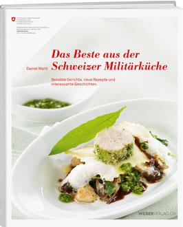 Das Beste aus der Schweizer Militärküche