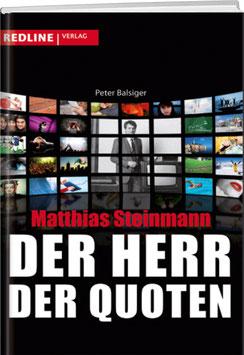 Peter Balsiger: Matthias Steinmann – Der Herr der Quoten