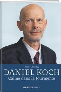 Daniel Koch: Calme dans la tourmente