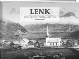 Hans-Ueli Hählen: Lenk – Geschichte in alten Ansichten