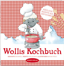 Dan Daniell: Wollis Kochbuch
