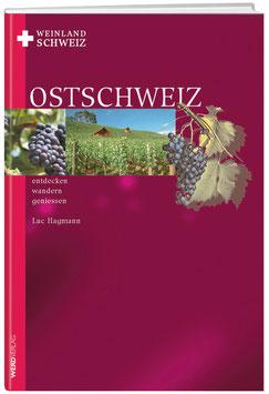 Weinland Schweiz – Ostschweiz