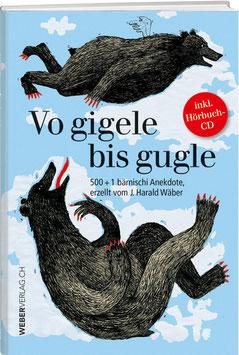 J. Harald Wäber: Vo gigele bis gugle