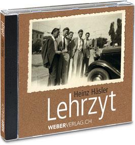Heinz Häsler: Hörbuch: Lehrzyt